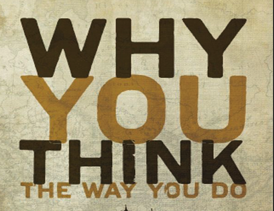 Why You Think the Way You Do: The Story of Western Worldviews from Rome to Home by Glenn Sunshine A review