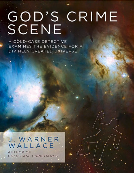 God's Crime Scene: A Cold-Case Detective Examines Evidence for a Divinely Created Universe. A Review