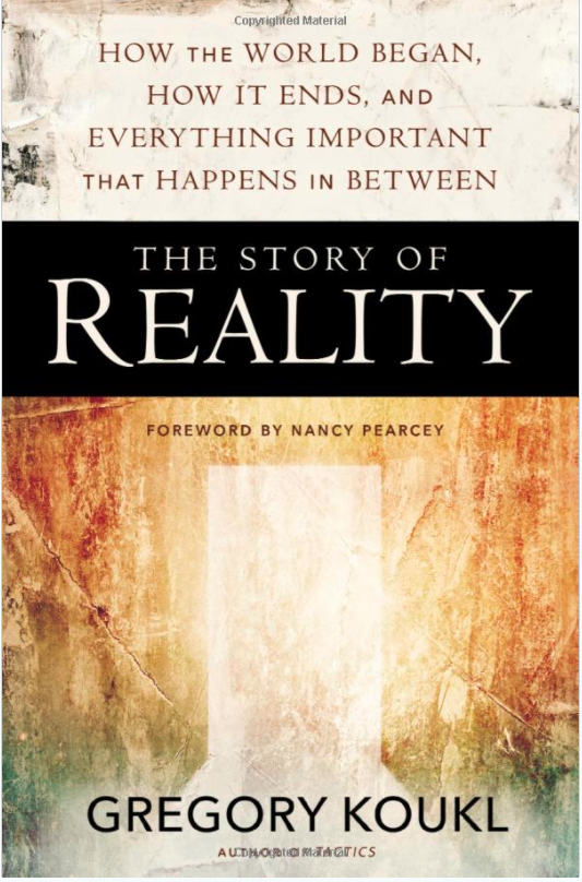 The Story of Reality by Gregory Koukl: a Review