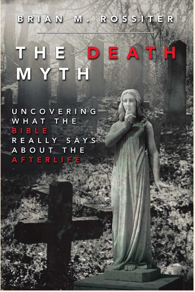Reflections Stirred by The Death Myth by Brian Rossiter